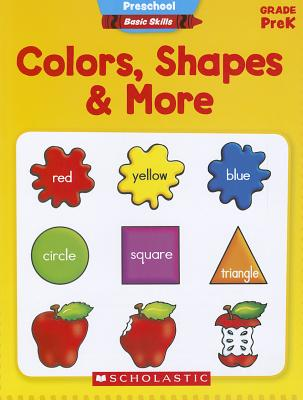 Colors, Shapes & More, Grade PreK - Levy, Aaron, and Levy, Kelley Wingate