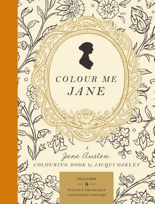 Colour Me Jane - Oakley, Jacqui