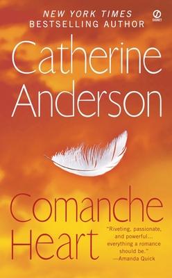Comanche Heart - Anderson, Catherine