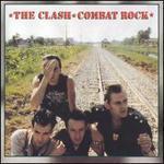 Combat Rock [Remastered]