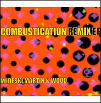 Combustication Remix [EP] - Medeski, Martin & Wood