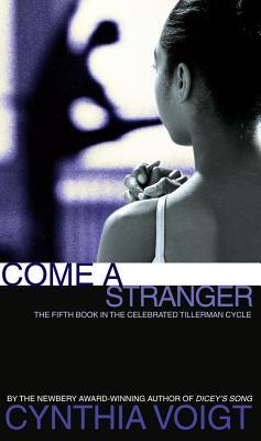 Come a Stranger - Voigt, Cynthia