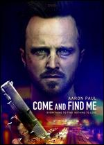 Come and Find Me - Zack Whedon
