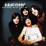 Come and Get It - Badfinger