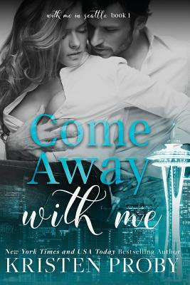 Come Away with Me - Proby, Kristen