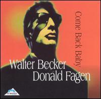 Come Back Baby - Walter Becker/Donald Fagen