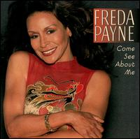 Come See About Me - Freda Payne