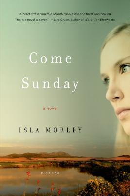 Come Sunday - Morley, Isla