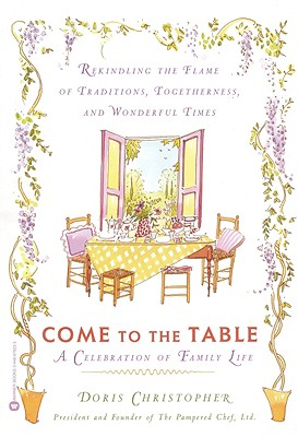 Come to the Table: A Celebration of Family Life - Christopher, Doris