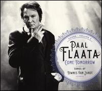 Come Tomorrow: Songs of Townes Van Zandt - Paal Flaata
