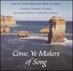 Come, Ye Makers of Song
