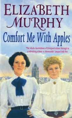 Comfort Me with Apples - Murphy, Elizabeth