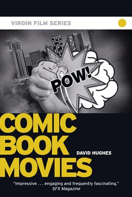 Comic Book Movies - Hughes, David