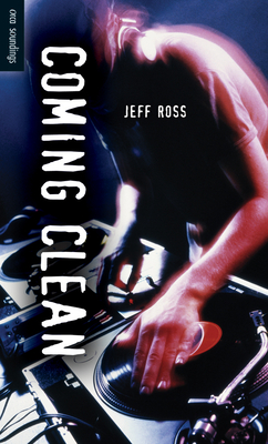 Coming Clean - Ross, Jeff, MD