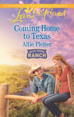 Coming Home to Texas - Pleiter, Allie