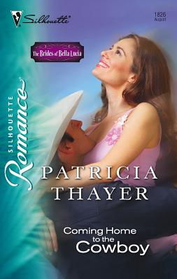 Coming Home to the Cowboy - Thayer, Patricia