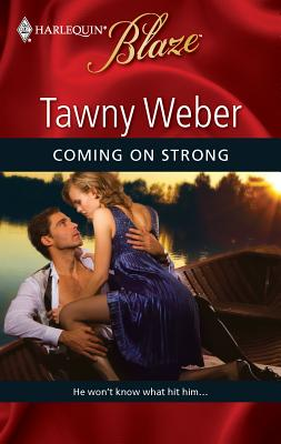 Coming on Strong - Weber, Tawny