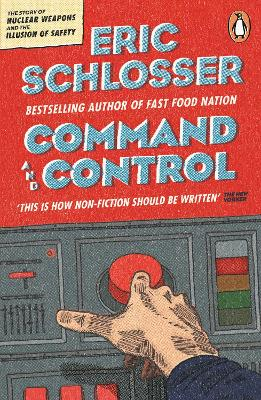 Command and Control - Schlosser, Eric