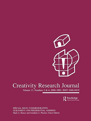 Commemorating Guilford's 1950 Presidential Address: A Special Double Issue of Creativity Research Journal - Runco, Mark A (Editor)