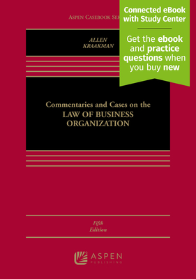 Commentaries and Cases on the Law of Business Organization - Allen, William T, and Kraakman, Reinier