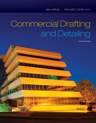 Commercial Drafting and Detailing - Jefferis, Alan