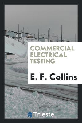 Commercial Electrical Testing - Collins, E F