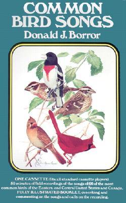Common Bird Songs: Cassette and Book - Borror, Donald J