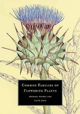 Common Families of Flowering Plants - Michael, Hickey