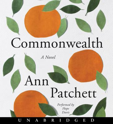 Commonwealth - Patchett, Ann, and Davis, Hope (Read by)