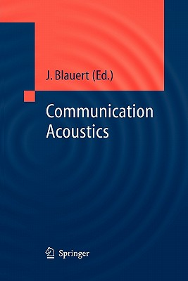 Communication Acoustics - Blauert, Jens (Editor)