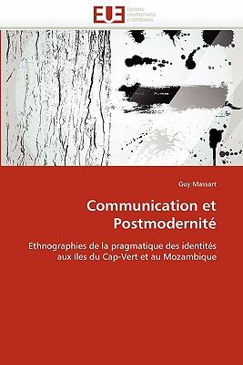 Communication Et Postmodernite - Massart-G