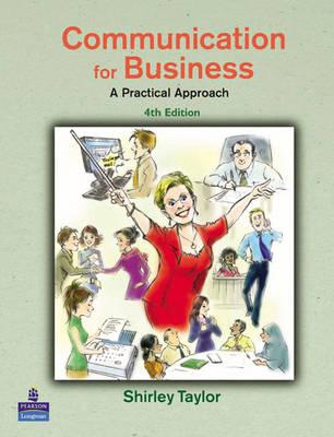 Communication for Business: A Practical Approach - Taylor, Shirley