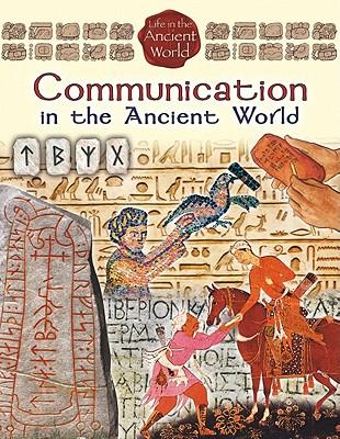 Communication in the Ancient World - Richardson, Hazel Richardson