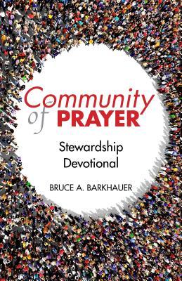 Community of Prayer - Barkhauer, Bruce