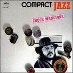 Compact Jazz: Chuck Mangione