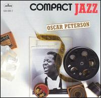Compact Jazz: Oscar Peterson - Oscar Peterson