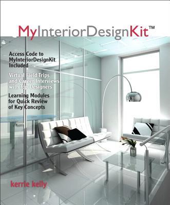 Companion Book for MyInteriorDesignKit - Kelly, Kerrie L.