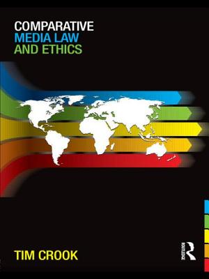 Comparative Media Law and Ethics - Crook, Tim