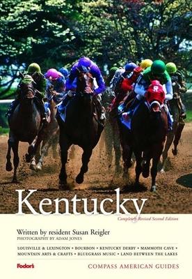 Compass American Guides Kentucky - Reigler, Susan, and Jones, Adam (Photographer)