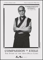 Compassion in Exile: The Story of The 14th Dalai Lama