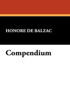 Compendium - De Balzac, Honore