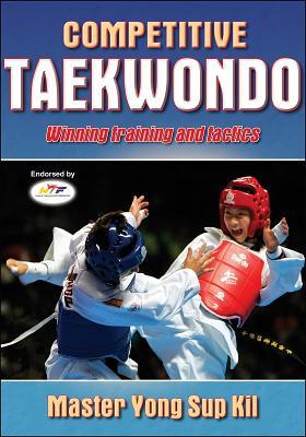 Competitive Taekwondo - Kil, Yong