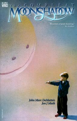 Compleat Moonshadow - DeMatteis, J M, and Kahan, Bob (Editor)