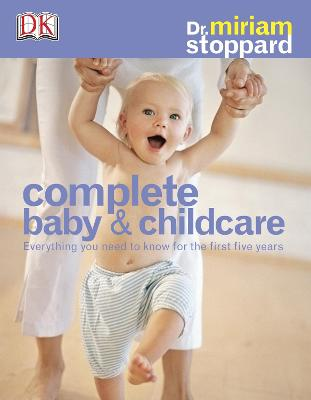 Complete Baby & Child Care - Stoppard, Miriam