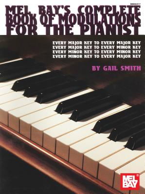 Complete Book of Modulations for the Pianist - Gail Smith