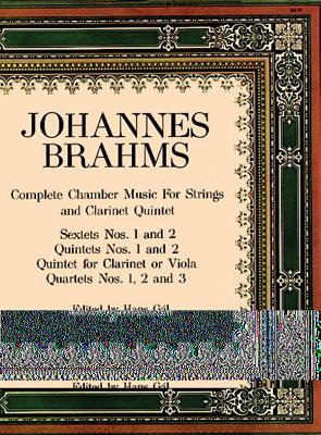 Complete Chamber Music: For Strings and Clarinet Quintet - Brahms, Johannes