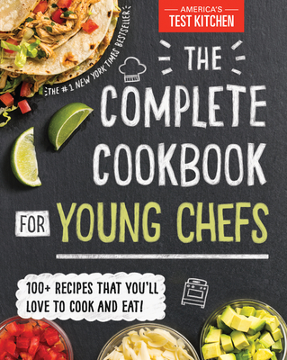 Complete Cookbook for Young Chefs - America's Test Kitchen Kids