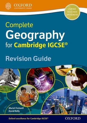 Complete Geography for Cambridge Igcse (R) Revision Guide - Fretwell, Muriel