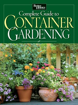 Complete Guide to Container Gardening - Better Homes & Gardens