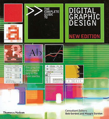 Complete Guide to Digital Graphic Design - Gordon, Bob, and Gordon, Maggie